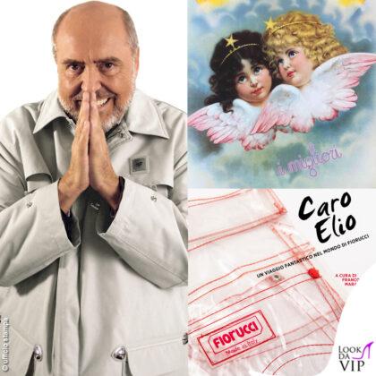 Elio Fiorucci: Caro Elio - Un viaggio fantastico nel mondo di Fiorucci di Franco Marabelli Rizzoli